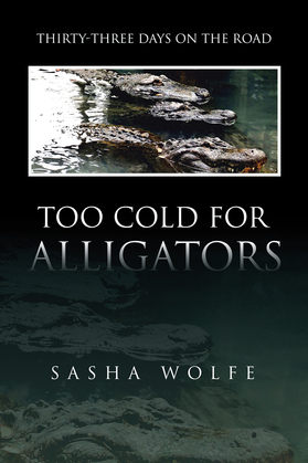 Too Cold for Alligators