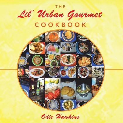The Lil' Urban Gourmet Cookbook