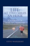 Life: at Two Miles an Hour