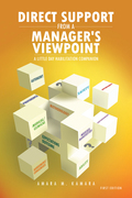 Direct Support from a Manager's Viewpoint