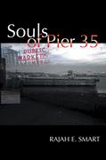 Souls of Pier 35