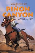 Ambush at Piñon Canyon