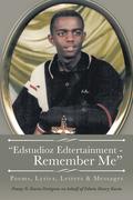 """Edstudioz Edtertainment - Remember Me"""
