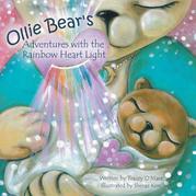 Ollie Bear's Adventures with the Rainbow Heart Light