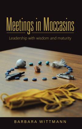 Meetings in Moccasins
