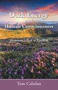 Dark Energy and Human Consciousness