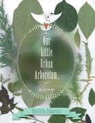 Our Little Urban Arboretum, a Diary