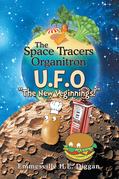 The Space Tracers Organitron U.F.O