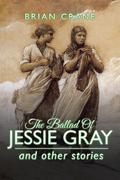 The Ballad of Jessie Gray