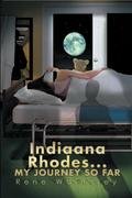 Indiaana Rhodes...My Journey so Far