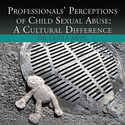 Professionals' Perceptions of Child Sexual Abuse:A Cultural Difference