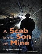 A Scab Is No Son of Mine