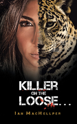 Killer on the Loose . . .