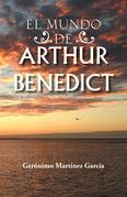 El Mundo De Arthur Benedict