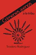 Crímenes Ajenos a La Tribu