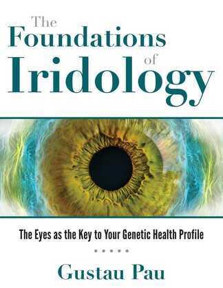 The Foundations of Iridology