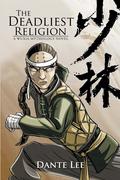The Deadliest Religion