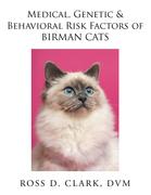 Medical, Genetic & Behavioral Risk Factors of Birman Cats