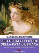 I sette capelli d'oro della Fata Gusmara