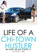Life of a Chi-Town Hustler