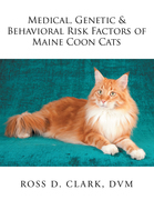 Medical, Genetic & Behavioral Risk Factors of Maine Coon Cats