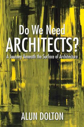 Do We Need Architects?
