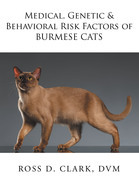 Medical, Genetic & Behavioral Risk Factors of Burmese Cats