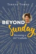 Beyond Sunday