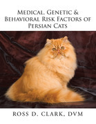 Medical, Genetic & Behavioral Risk Factors of Persian Cats
