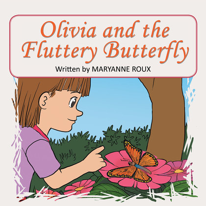 Olivia and the Fluttery Butterfly