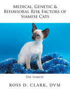 Medical, Genetic & Behavioral Risk Factors of Siamese Cats