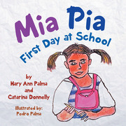 Mia Pia First Day at School
