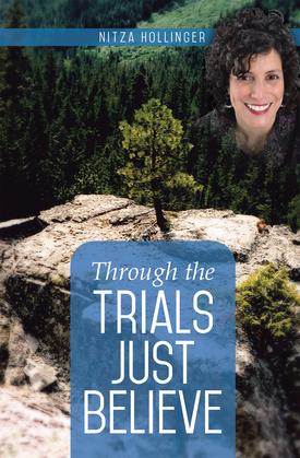 Through the Trials Just Believe