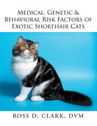 Medical, Genetic & Behavioral Risk Factors of Exotic Shorthair Cats
