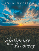 Abstinence Beats Recovery