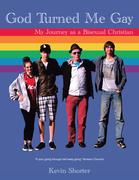 God Turned Me Gay