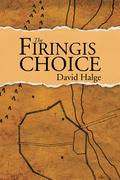 The Firingis Choice