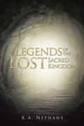 Legends of the Lost Sacred Kingdom