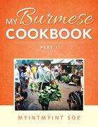 My Burmese Cookbook