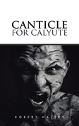 Canticle for Calyute