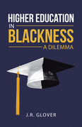Higher Education in Blackness; a Dilemma