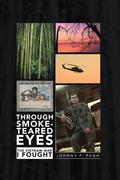 Through Smoke-Teared Eyes