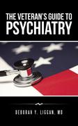 The Veteran'S Guide to Psychiatry