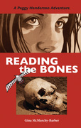 Reading the Bones: A Peggy Henderson Adventure
