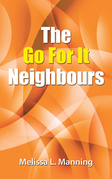 The Go for It Neighbours