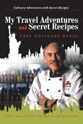 My Travel Adventures and Secret Recipes