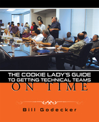 The Cookie Lady'S Guide to Getting Technical Teams on Time