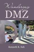 Wandering in the Dmz