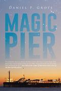 Magic Pier