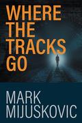 Where the Tracks Go